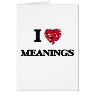Amo significados tarjeta de felicitación