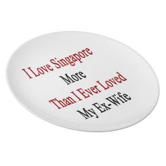 Amo Singapur más que amé nunca a mi ex esposa Platos Para Fiestas