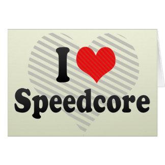 Amo Speedcore Tarjeta De Felicitación