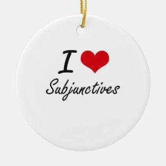 Amo subjuntivos adorno navideño redondo de cerámica