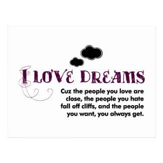 Amo sueños, 'cuz… tarjeta postal