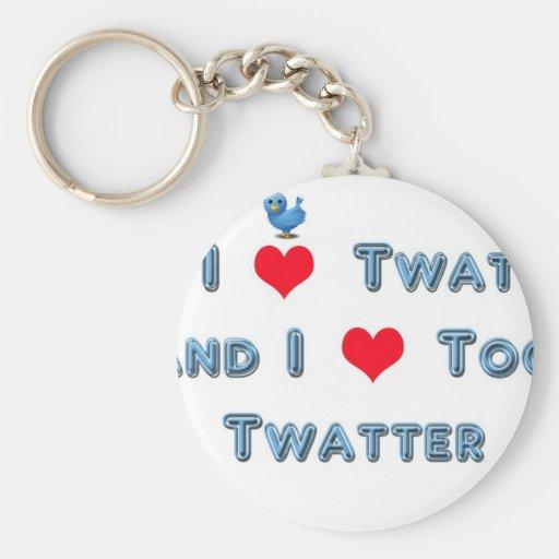 Amo también Twatter Llavero Redondo Tipo Pin