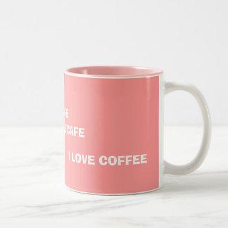 """""""Amo taza del café"""""""