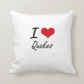 Amo temblores cojines