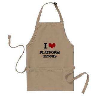 Amo tenis de la plataforma delantales