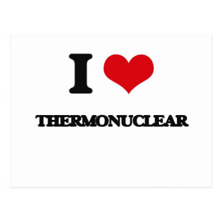 Amo termonuclear tarjetas postales