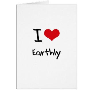 Amo terrestre tarjeta de felicitación