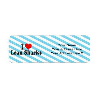 Amo tiburones de préstamo etiquetas de remite