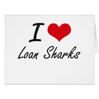 Amo tiburones de préstamo tarjeta de felicitación grande
