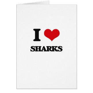 Amo tiburones tarjeta de felicitación