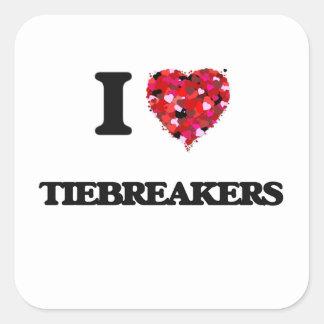 Amo tiebreaks pegatina cuadrada