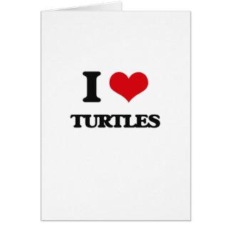 Amo tortugas felicitación