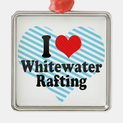 Amo transportar en balsa de Whitewater Adorno Cuadrado Plateado