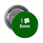 Amo (trébol) día del St Patricks de Denver Pin