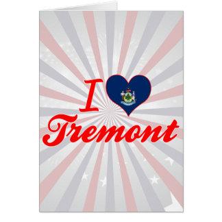Amo Tremont, Maine Felicitación