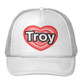 Amo Troy. Te amo Troy. Corazón Gorro