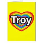 Amo Troy. Te amo Troy. Corazón Tarjeta