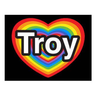 Amo Troy. Te amo Troy. Corazón Postales