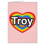 Amo Troy. Te amo Troy. Corazón Tarjeton