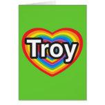 Amo Troy. Te amo Troy. Corazón Tarjetón