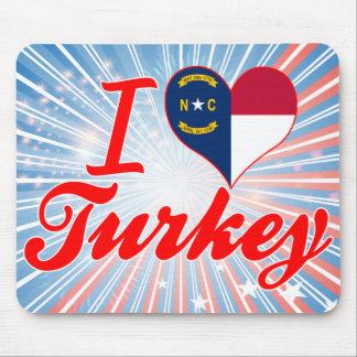 Amo Turquía, Carolina del Norte Tapetes De Ratón