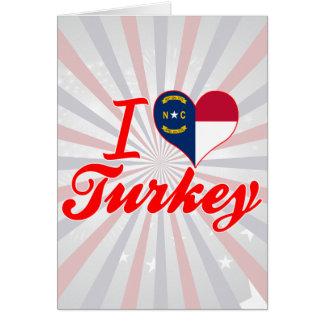 Amo Turquía, Carolina del Norte Felicitación
