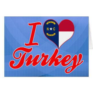 Amo Turquía, Carolina del Norte Tarjeton