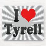Amo Tyrell Alfombrilla De Ratón