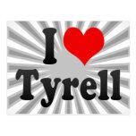 Amo Tyrell Tarjetas Postales