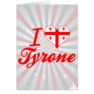 Amo Tyrone, Georgia Tarjeta