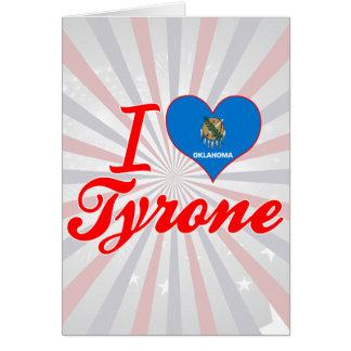 Amo Tyrone, Oklahoma Tarjetas