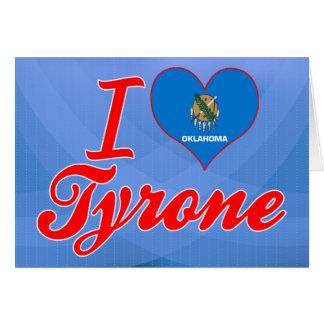 Amo Tyrone, Oklahoma Felicitaciones