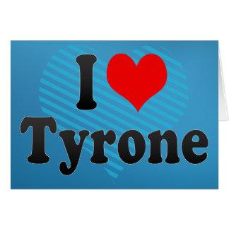 Amo Tyrone Tarjeta
