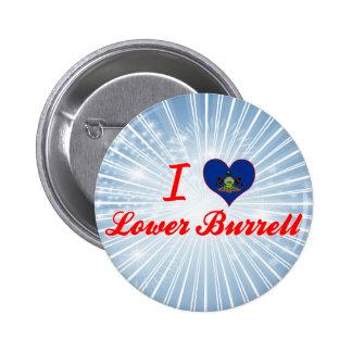 Amo un Burrell más bajo, Pennsylvania Pin Redondo De 2 Pulgadas