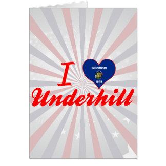 Amo Underhill, Wisconsin Tarjeta De Felicitación