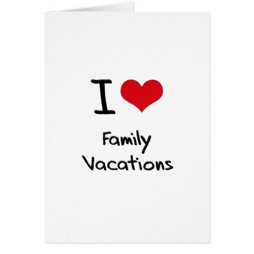Amo vacaciones de familia tarjetas