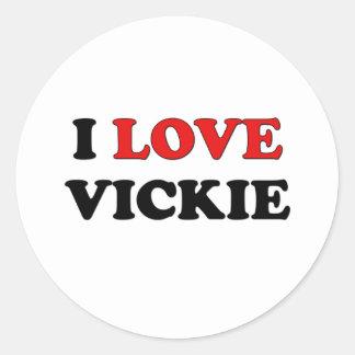 Amo Vickie Pegatina Redonda