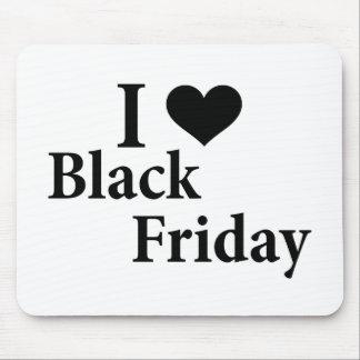 Amo viernes negro alfombrilla de raton