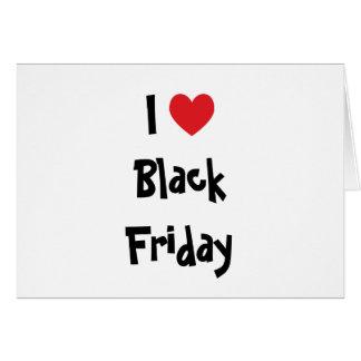 Amo viernes negro tarjeta de felicitación