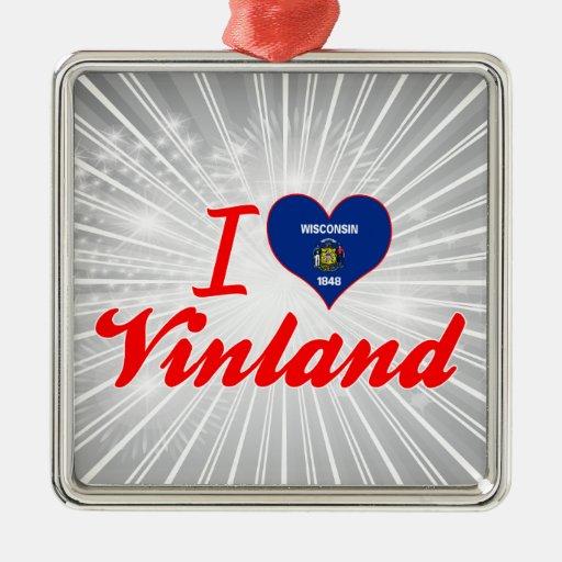 Amo Vinland, Wisconsin Ornatos