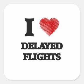 Amo vuelos retrasados pegatina cuadrada