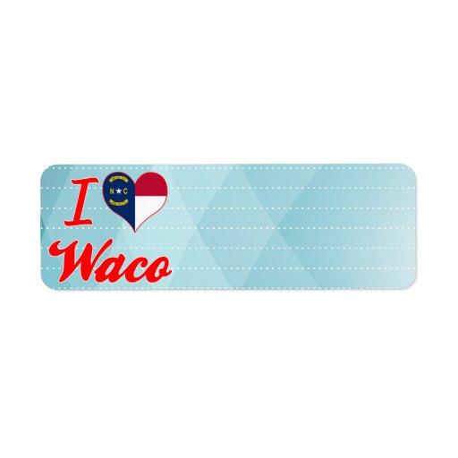 Amo Waco, Carolina del Norte Etiquetas De Remite