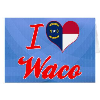 Amo Waco, Carolina del Norte Tarjeta