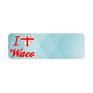 Amo Waco, Georgia Etiqueta De Remite