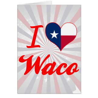 Amo Waco, Tejas Felicitacion