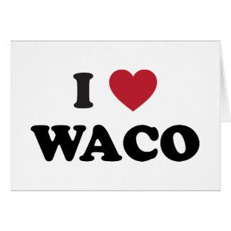 Amo Waco Tejas Tarjeton