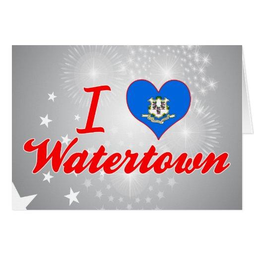 Amo Watertown, Connecticut Felicitación