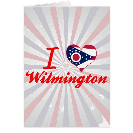 Amo Wilmington, Ohio Tarjeta De Felicitación