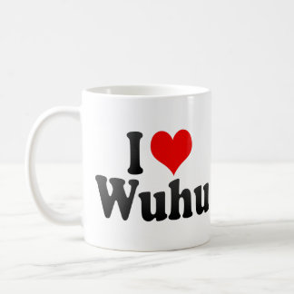 Amo Wuhu, China. Wo Ai Wuhu, China Tazas De Café
