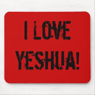 ¡Amo Yeshua! Mousepad